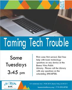 Taming Tech Trouble 3:45 pm @ Buena Vista Public Library